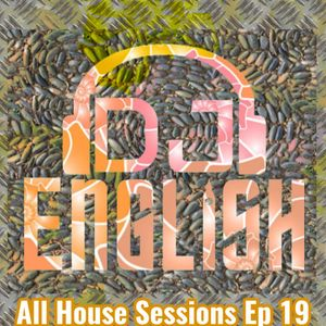 All House Sessions Ep 19