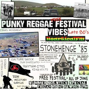 Summer Solstice Late 80s Free Festival Special - Rewind on HearticalFM