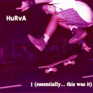 Hurva 001 (Essentially... This Was It)