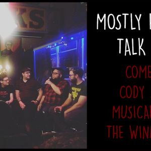 """123 - LIVE: """"Dates from Hell"""" with Comedian Cody Spyker & Musical Guests The Windermeres!"""