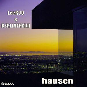 LeeROQ & BERLINERkidl - hausen