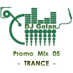 DJ Golan - PROMOMix05 (TRANCE)