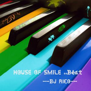House Of Smile ..Beat.