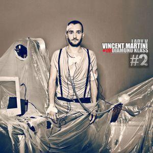Live set 2013 #2 _ Vincent Martini @ Diamond Klass - Naples