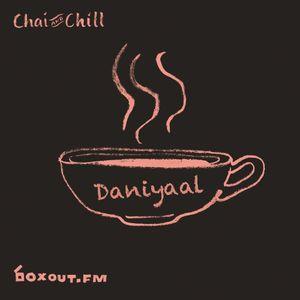 Chai and Chill 077 - Daniyaal [17-11-2019]