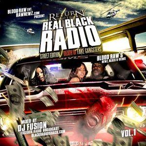 Return of Real Black Radio, Streets Edition Vol. 1