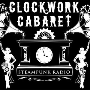 The Clockwork Cabaret: Hitting the Road (Episode 355)