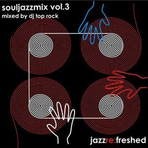 SoulJazz Vol3 - jazz re:freshed mix by Dj TopRock