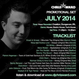 Chris Ward July 2014 Promotional Set Recorded @ Creation, Dungarvan IRL