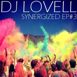 DJ Lovell Presents SYNERGIZED Episode #3