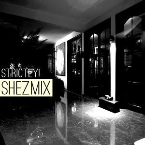 Shezzane - Strictly! Shezmix (Live)