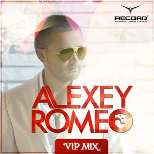 Alexey Romeo - VIP MIX (Record Club) 488
