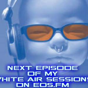 WHITE AIR SESSIONS Mixed Steve White [06-08-2012] www.EOS.FM