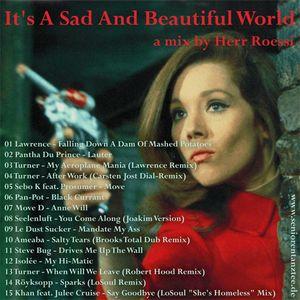 It's a Sad and Beautiful World