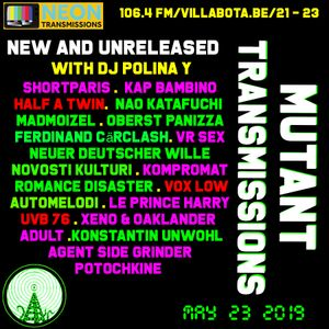 Mutant Transmissions Radio  With DJ Polina Y UNRELEASED and NEW TRACKS !!!
