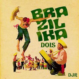 DJ Rosa from Milan - BRAZILIKA DOIS