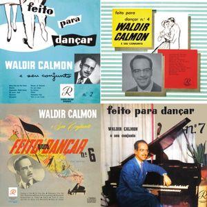 Feito para Dançar (Homenagem ao Centenário de Waldir Calmon)