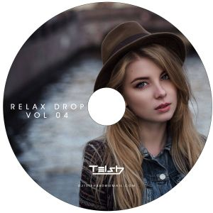 Relax Drop' - 04 One Hour Chillout Music Mixed' by Te ish