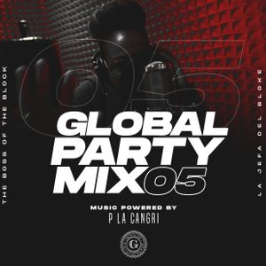 Global Party Mix #05