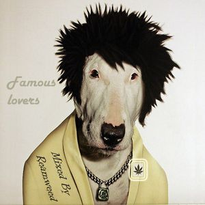 Reamweed - Famous lovers 2012.12.09 [Reamweed Records]