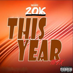 THIS YEAR MIX 2016