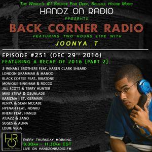 BACK CORNER RADIO: Episode #251 (Dec 29th 2016) [2016 Recap Part 2]