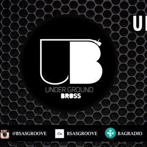 BSAS GROOVE GUEST DJ - Episodio 53 - UNDERGROUND BROSS - 13122016