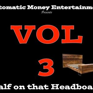 Half on that Headboard Vol 3