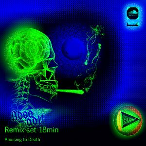 Aboo remix single 18min - Amusing to death