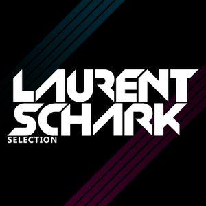 LAURENT SCHARK SELECTION #461
