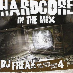 DJ Freak - Too Hard For Pleasure Part 4 [Thorntree Records|THORN 27]