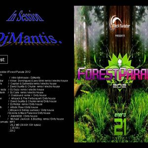 Djmantis  Set  Forest Parade  2012 Chile