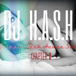 Trippin' Tech House Set - Chapter III