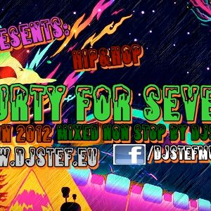 Fourty For Seven Edition 2012 Mixed Non Stop By DjStef (R&B, Pop,Hip Hop, Rap, Reggae,LatinoReggeton