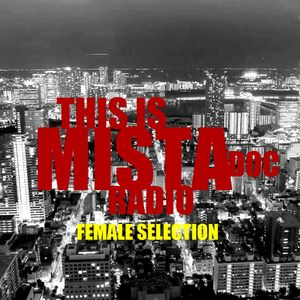 This Is Mista Doc Radio - Female Selection