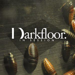 Darkfloor in Session 024 + DVNT