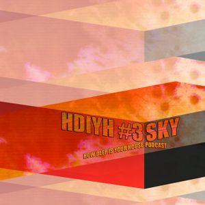 HDIYH #3 - Sky