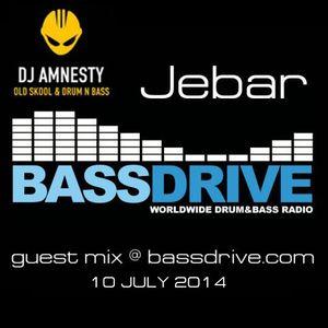 Jebar - guestmix @ Bass Drive 10072014 - Amnesty show