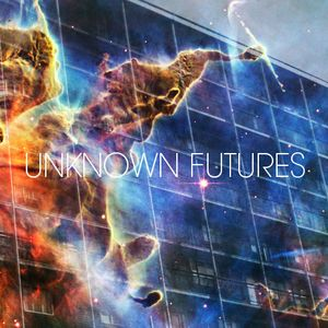 Unknown Futures Radio 002 08/05/13