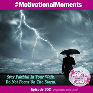 Stay Faithful In Your Walk