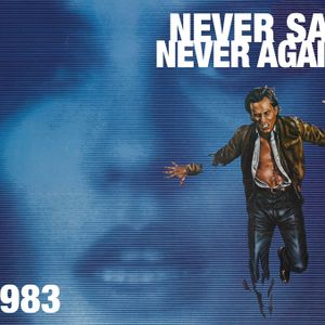 Never Say Never Again - The Best of 1983
