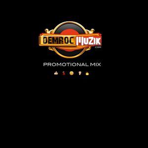 DEMROC MUZIK PROMOTIONAL MIX ENDORSED BY: STUSH SATURDAYS
