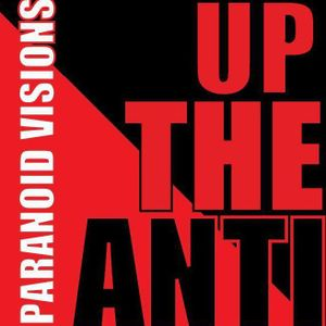 Left of the Dial: Paranoid Visions - Up the Anti