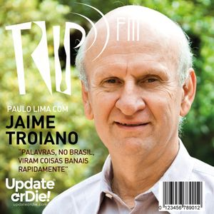 TRIP FM com Jaime Troiano