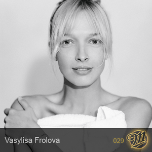 M-Cast.029 | Vasya Frolova