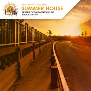 SunFamilyPodcast#106 mix by Konstantin Kichuk