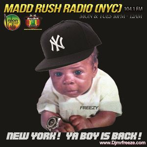 DJ FREEZE BURNING DOWN NYC @MADD RUSH RADIO 104.1 FM [PRE-THANKSGIVING MIX 2K13]