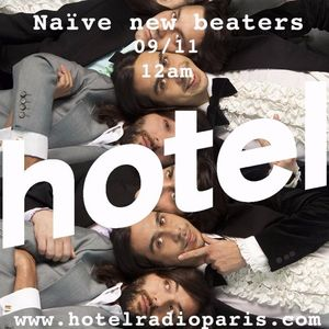 Naive New Beaters  - 09:11:2016