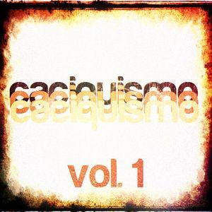 Caciquismo Vol.1