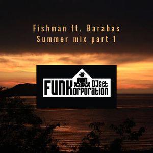 Fishman ft. Barabas - Summer mix part 1